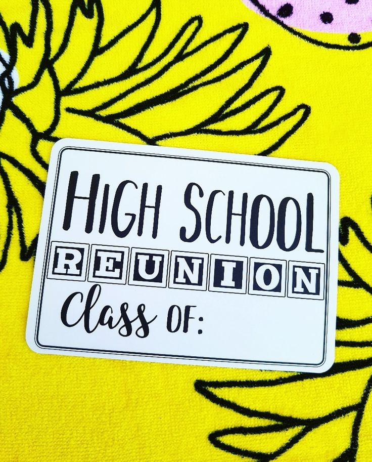 High school reunion!! Milestones for your 30s! Celebrate life!