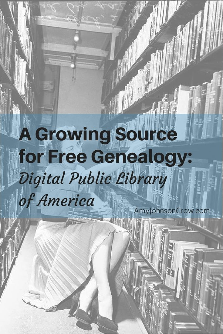 A Growing Source For Free Genealogy: Digital Public Library Of America