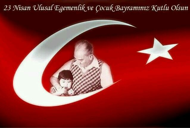 Ulu önder Atatürk'ün çocuklarımıza armağan ettiği 23 Nisan Ulusal Egemenlik ve Cocuk Bayramimiz Kutlu Olsun.... #23nisan #Atatürk
