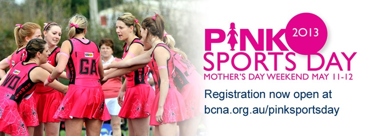 Pink Sports Day (11-12 May 2013) - register at bcna.org.au
