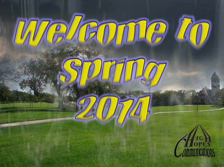 Welcome to Spring 2014 www.highhopescommunications.ca