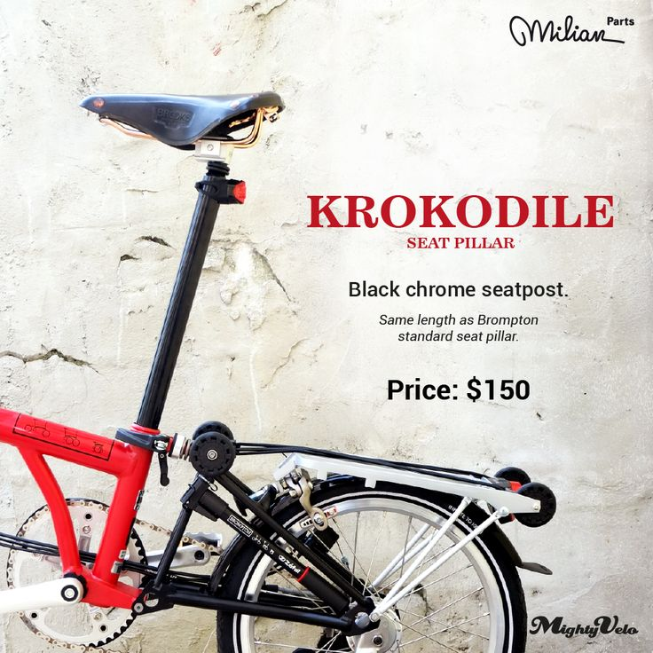 Krokodile Black Chrome SeatPost.  Retails at SGD150.   A great matching accessory to your B and the Buho Black Anodised Handlebar.  #brompton #seatpost #black #mightyvelo #krokodile