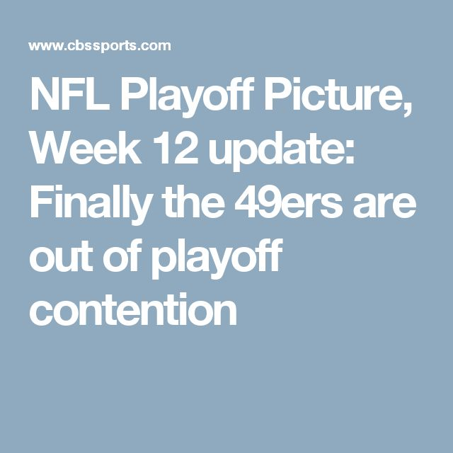 NFL Playoff Picture, Week 12 update: Finally the 49ers are out of playoff contention