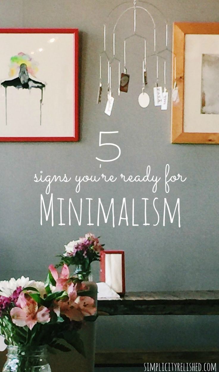 Are you ready for minimalism 5 ways to tell minimalism for Minimalist simple living