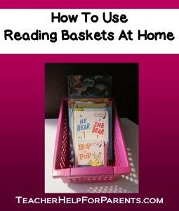 How To Use Reading Baskets At Home