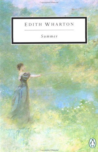 summer by edith wharton essays Home wharton, edith  ethan frome and summer  the series includes novels, drama, short stories, poetry, essays and other types of non-fiction.