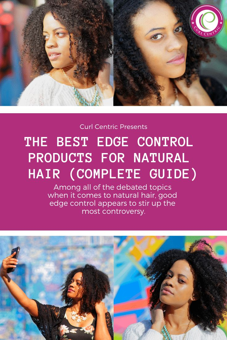 The Best Edge Control Products for Natural Hair (Complete Guide)