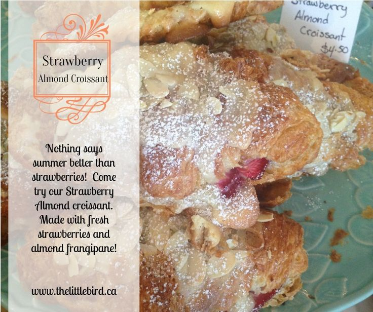 The perfect afternoon snack: home made strawberry almond croissants served fresh this afternoon at Little Bird Patisserie & Cafe!