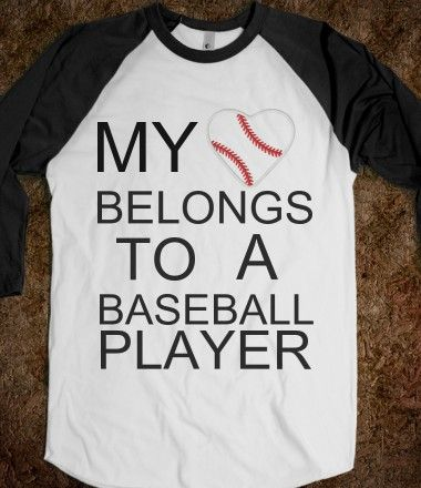 my heart belongs to a baseball player *Need this