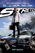 Stretch - A hard-luck limo driver struggling to go straight and pay off a debt to his bookie takes on a job with a crazed passenger whose sought-after ledger implicates some... Cast: Anne Mcdaniels Brooklyn Decker Cassandra Starr Chris Pine Ed Helms Erika Jordan Jacqui Holland Jessica Alba Mindy Robinson Norman Reedus Patrick Wilson Randy Couture Ray Liotta