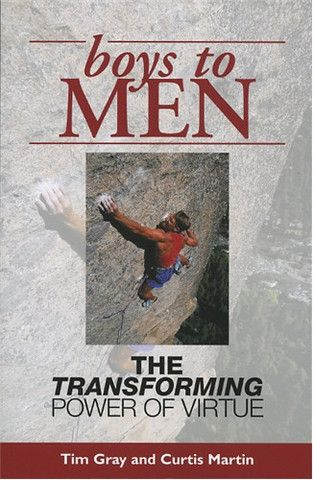 Boys to Men: The Transforming Power of Virtue | For Greater Glory Catholic Book & Gift
