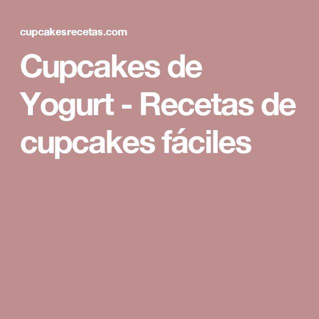 Cupcakes de Yogurt - Recetas de cupcakes fáciles