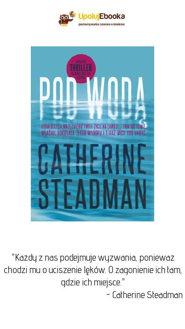Pod Wodą Catherine Steadman Ebook Książka Cytaty Z