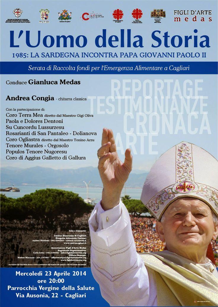 Figli d'Arte Medas e Caritas Diocesana di Cagliari organizzano una serata per raccontare la visita di Wojtyla del 1985