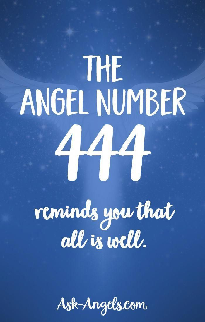 444 Meaning What Does Angel Number 444 Mean For Your Life Don T Miss