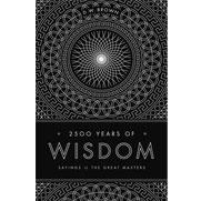 2500 Years of Wisdom