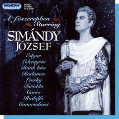 A főszerepben (Starring): Simándy József CD - Dalnok Kiadó Zene- és DVD Áruház, Komolyzene, klasszikus zene