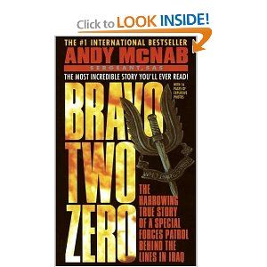Bravo Two Zero: The Harrowing True Story of a Special Forces Patrol Behind the Lines in Iraq.  Incredibly funny guy,  gut wrenching events.  This is special warfare.