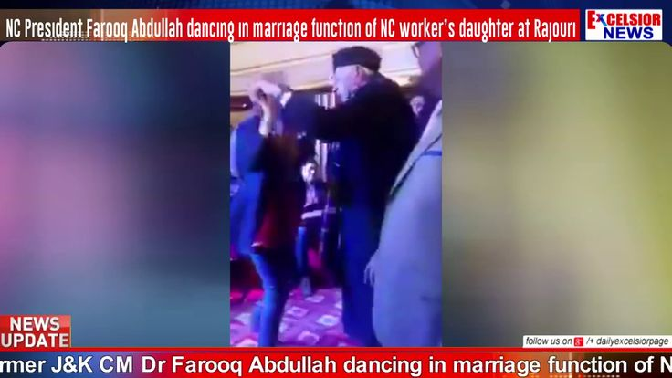 NC President Farooq Abdullah dancing in marriage function of NC workers daughter at Rajouri