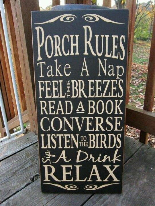 Pillows for daybeds & porch swing . . . use a fabric that is washable, and have a professional embroider words on the pillow covers . . . Nap, Read, Talk, Listen, Relax.