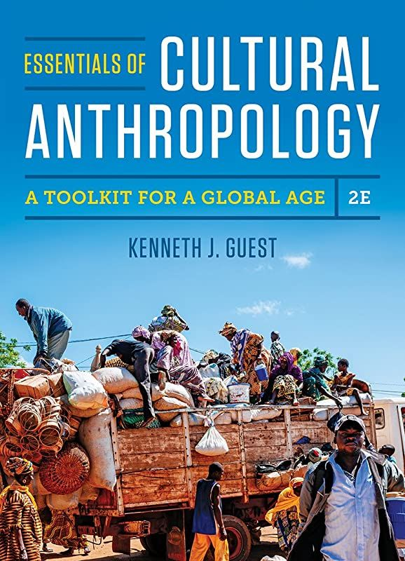 Read Book Essentials Of Cultural Anthropology A Toolkit For A