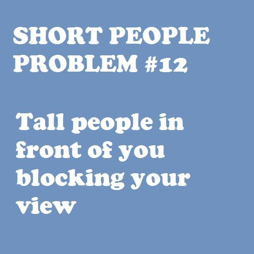 This is an everyday problem for me.: Problems 12, Shorts People Problems, All Things Purple, Shorts Girls, My Life, Girls Prob, Tall People, So True, Shorts Problems