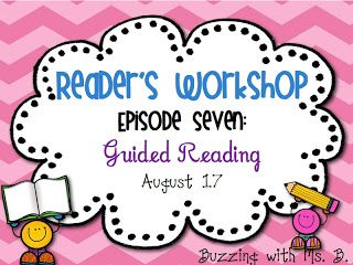 Reader's Workshop MiniSeries: Episode Seven: Guided Reading* Freebie!