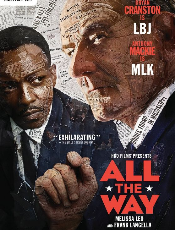 The formidable challenges faced by President Lyndon Johnson in his tumultuous first year in office; from his accidental ascension to the presidency in November 1963, to his relentless fight to win passage of the Civil Rights Bill with the election of 1964 looming.  Drama, Rated TV-14, 132 min.  http://ccsp.ent.sirsi.net/client/en_US/hppl/search/results?qu=all+way+cranston&qf=ITEMCAT3%09Format%091%3ABLU-RAY%09Blu-Ray+%7C%7C+1%3ADVD%09DVD&lm=HPLIBRARY&dt=list