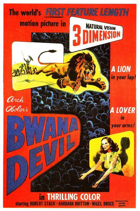 Bwana Devil, the first full length 3D movie was released February 18 1953