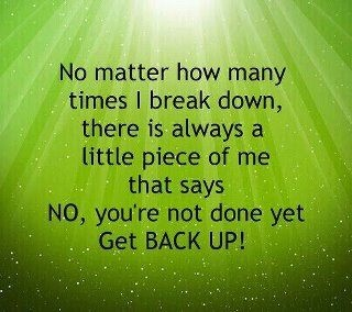 17 Best images about Get Back UP! on Pinterest | Do not be afraid ...