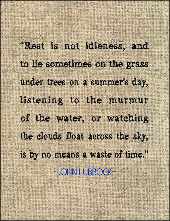 """John Lubbock Quote About Character: John Lubbock Quote Typography Print """"Rest Is Not Idleness"""
