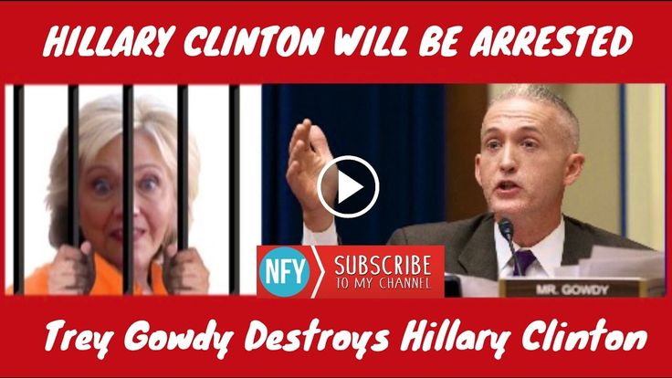 Trey Gowdy on Hillary Clinton's Scandal | She will Be In Jail this 2017!