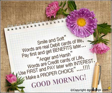 Smile and Soft Words.....Good Morning