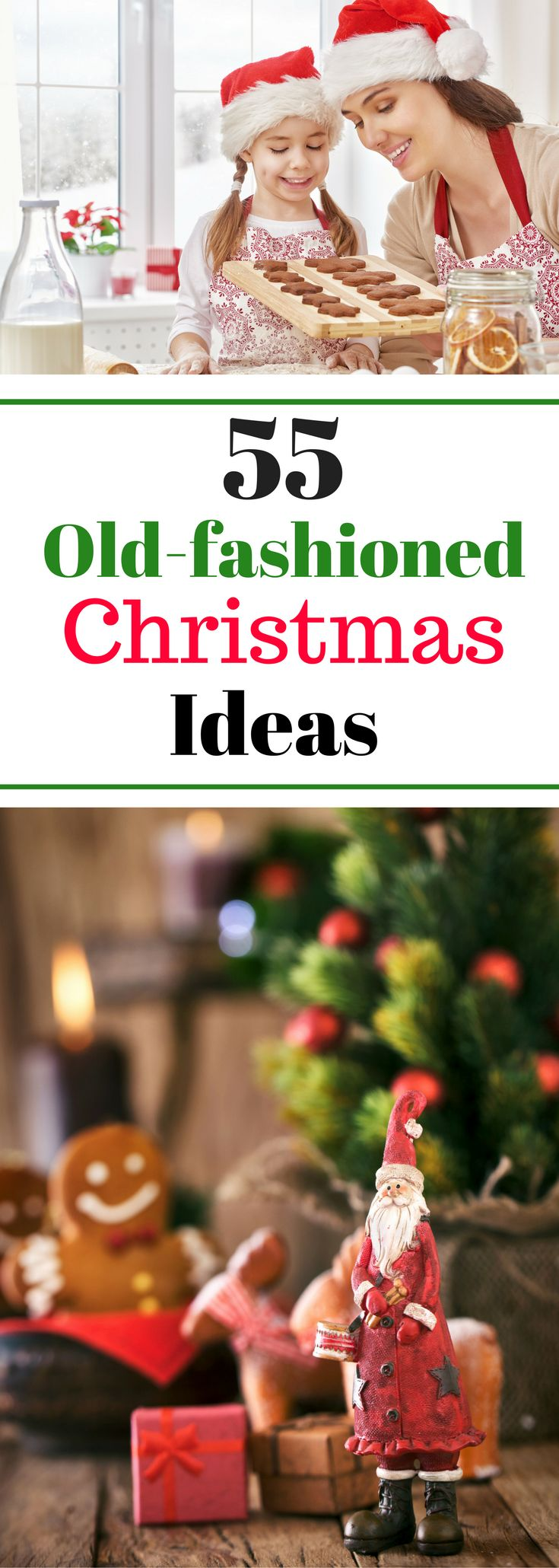 55 Old-fashioned Christmas Ideas - Best things to do at Christmas to make sure you cross everything off your bucket list.