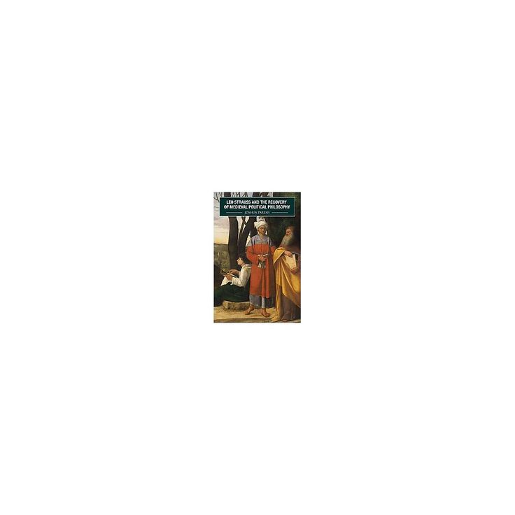 Leo Strauss and the Recovery of Medieval ( Rochester Studies in Medieval Political Thought) (Hardcover)