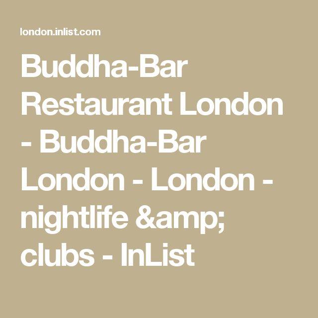 Buddha-Bar Restaurant London - Buddha-Bar London - London - nightlife & clubs - InList