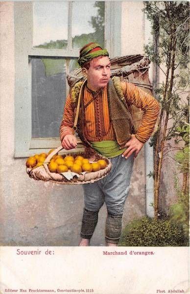 STREET SELLER. 'Meyve satıcısı' (fruit seller). Istanbul, 1915.