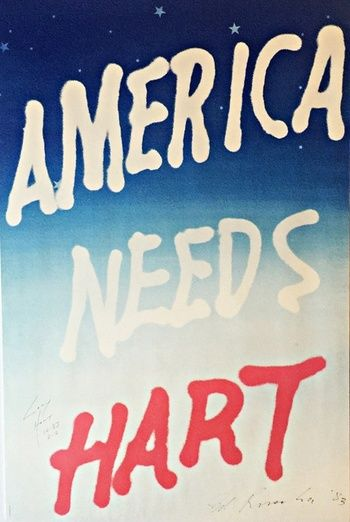 AMERICA NEEDS HART (Vintage Political Poster Signed by both Ed Ruscha AND Gary Hart)