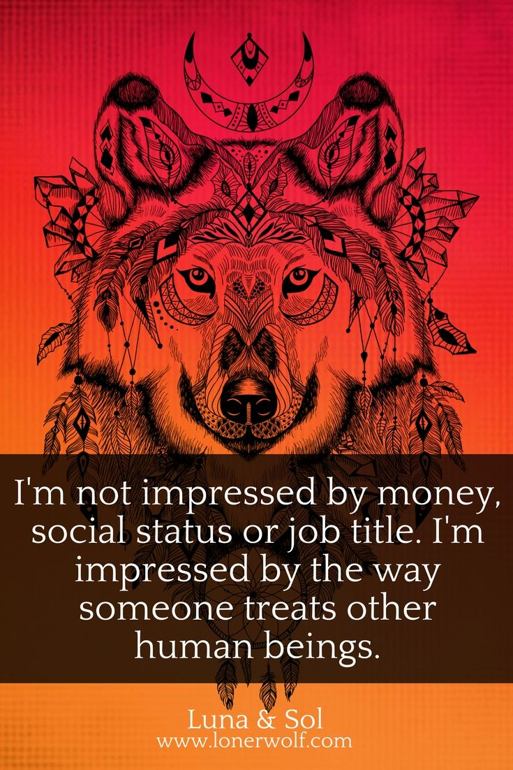 Who agrees?  Inspirational quotes. Also I believe you can judge a persons true nature on how they treat animals, not juat other people.