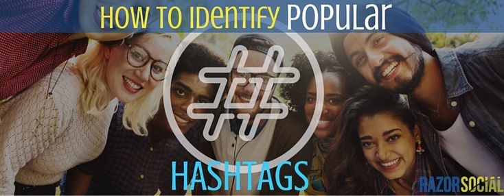 How to Identify Popular Hashtags *Best Article with Several Tools and ways to use them. Ritetag is great.