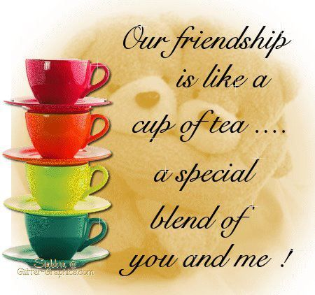 Tea With Friends Quotes