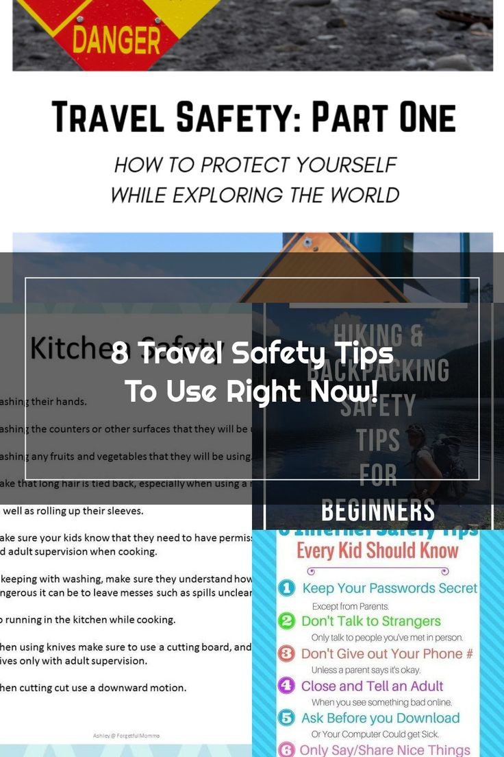 Travel Safety Part OneHow to protect yourself while