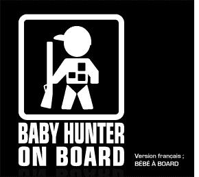 Baby Hunter ...... Baby  Huuuunnnnntttterrrrr!    From www.baby-onboard.com