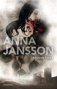 Anna Jansson: Haudan takaa