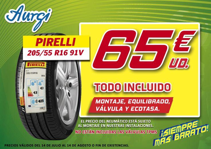 Oferta Neumáticos Pirelli baratos en Aurgi. Precio especial 2ª ola verano 2017. Precios válidos hasta el 14 de agosto 2017. Más info en www.aurgi.com