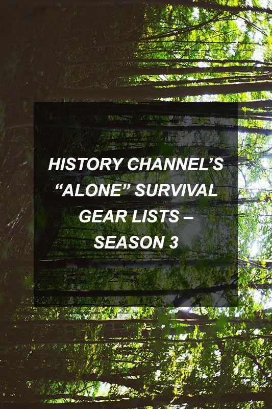 """History Channel's """"Alone"""" Survival Gear Lists – Season 3"""