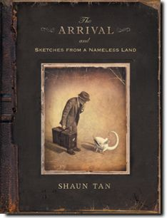Incomparable. 'The Arrival' by Shaun Tan is written without words, as every illustration plays its part in telling the story of a new immigrant starting a new life in a new country and preparing for his family to be with him again.