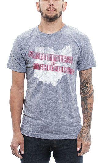 Ohio State - Nut Up or Shut Up - T-Shirt   #Buckeyes #OhioState #OSU