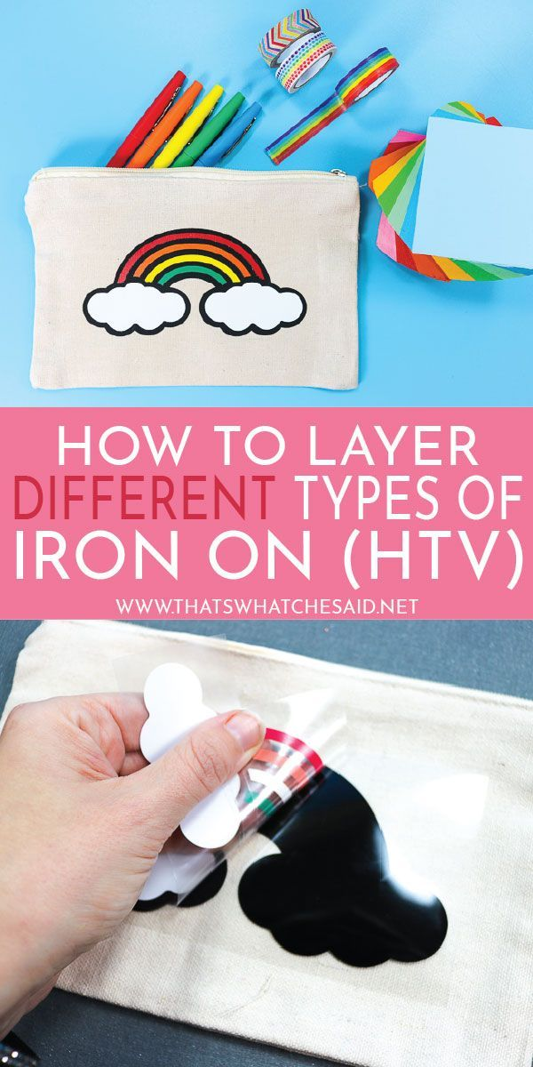 How To Correctly Layer Different Types Of Iron On Cricut Heat Transfer Vinyl Cricut Projects Vinyl Cricut Iron On Vinyl