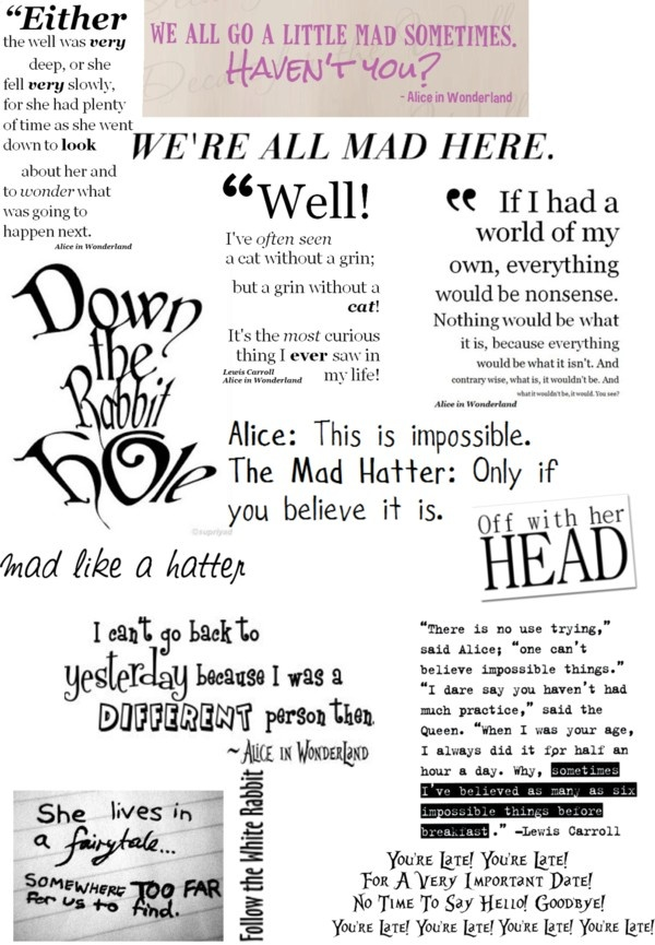 """Alice in wonderland quotes"" by halleballe ❤ liked on Polyvore"